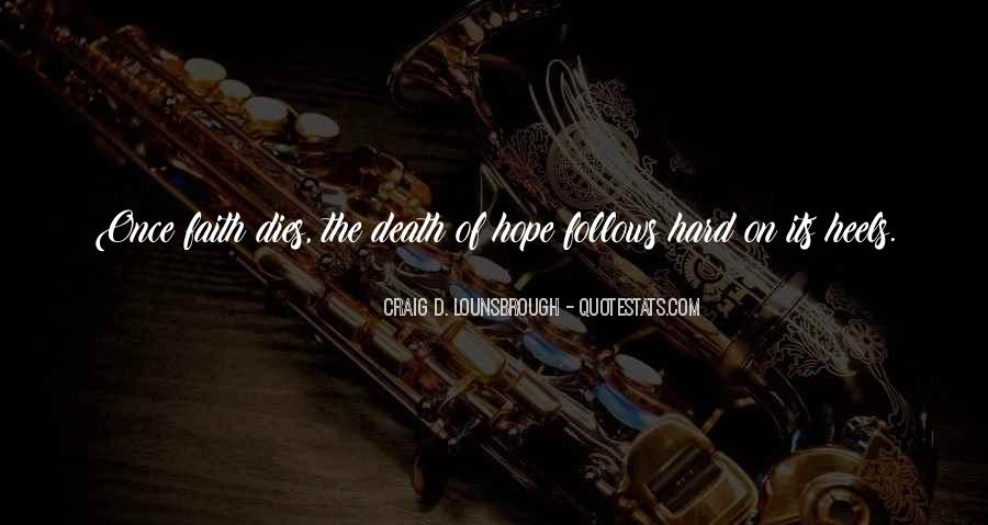Quotes About Dying For Faith #1847627