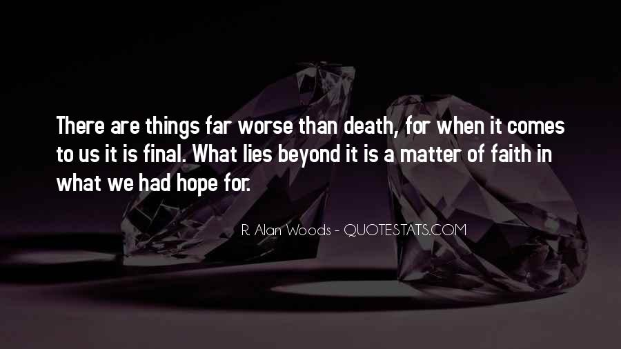 Quotes About Dying For Faith #224965