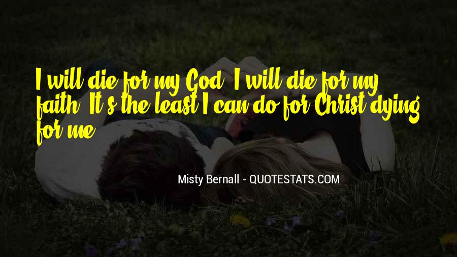 Quotes About Dying For Faith #873040