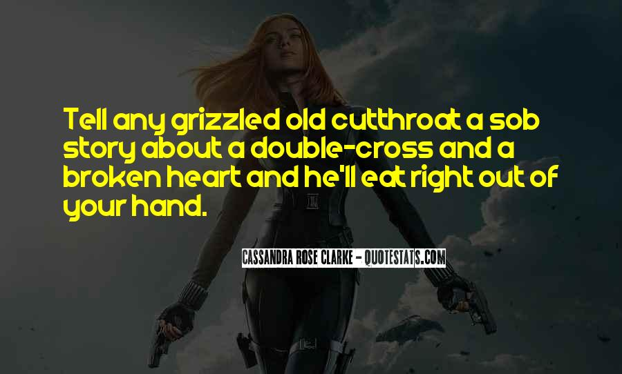 Quotes About Broken Hand #1167245