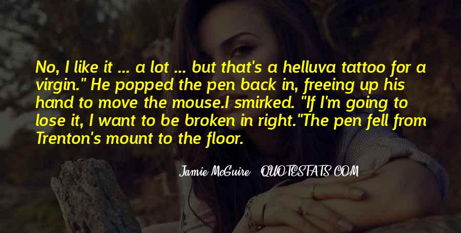 Quotes About Broken Hand #1253299
