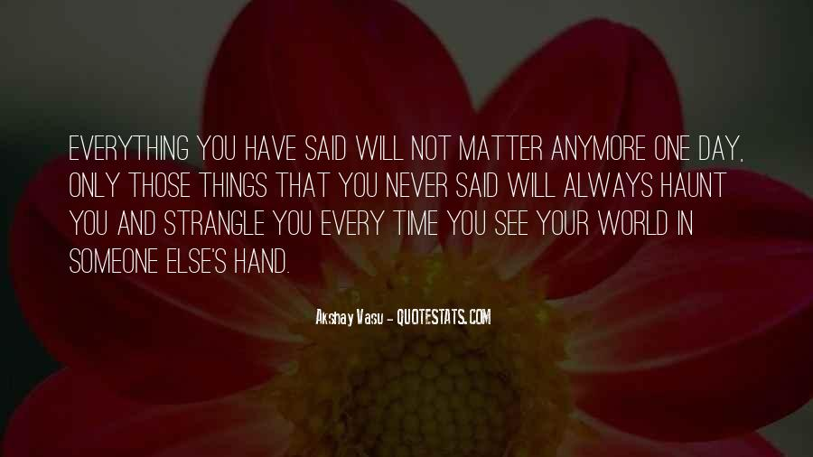 Quotes About Broken Hand #1487038