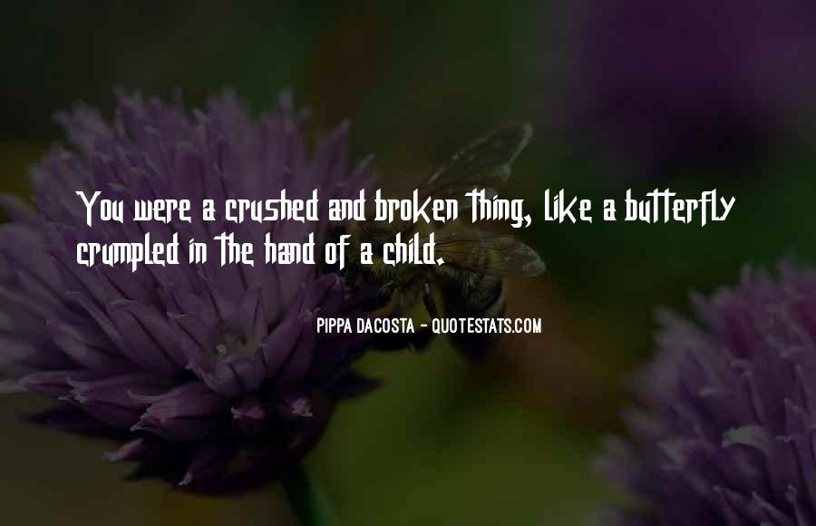 Quotes About Broken Hand #1588944