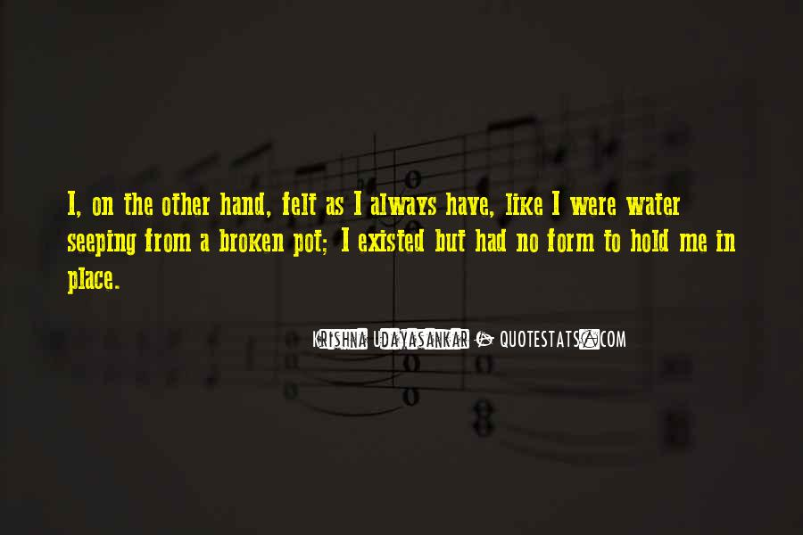 Quotes About Broken Hand #281465