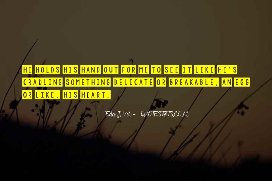 Quotes About Broken Hand #923201