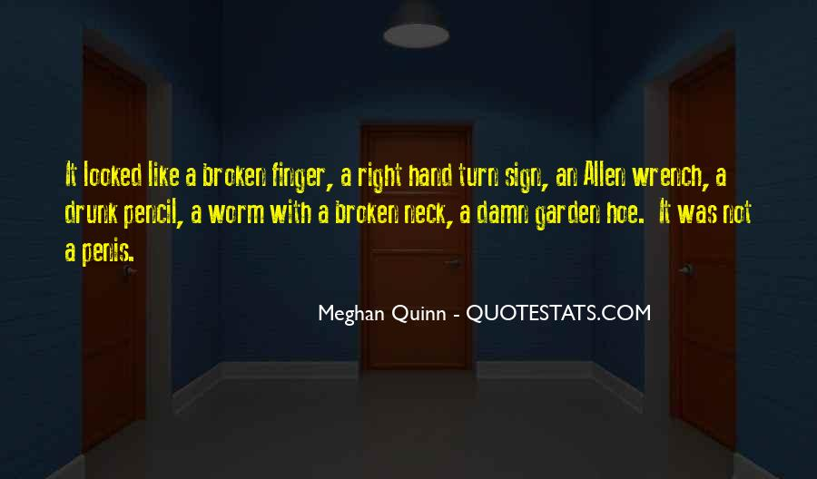 Quotes About Broken Hand #938037