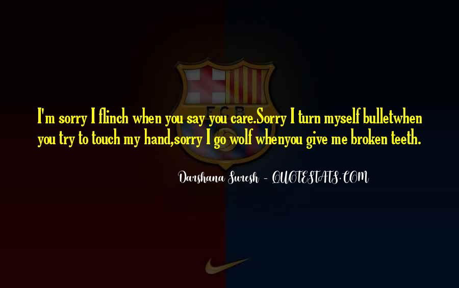 Quotes About Broken Hand #938743