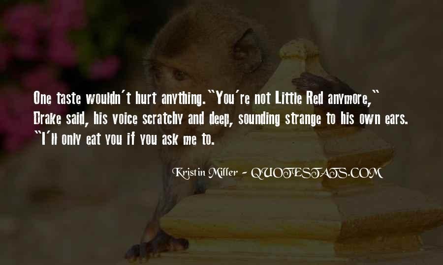 Quotes About You Can't Hurt Me Anymore #108330