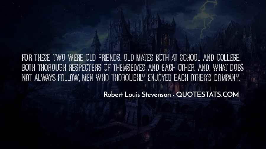 Quotes About Good Mates #537060