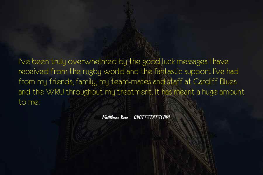 Quotes About Good Mates #655545