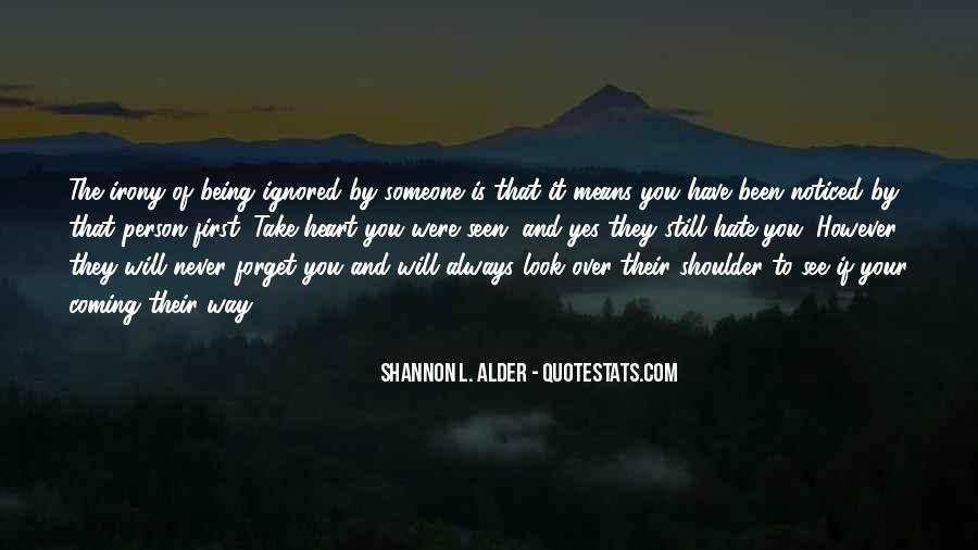 Quotes About Ignored By Someone #1748295