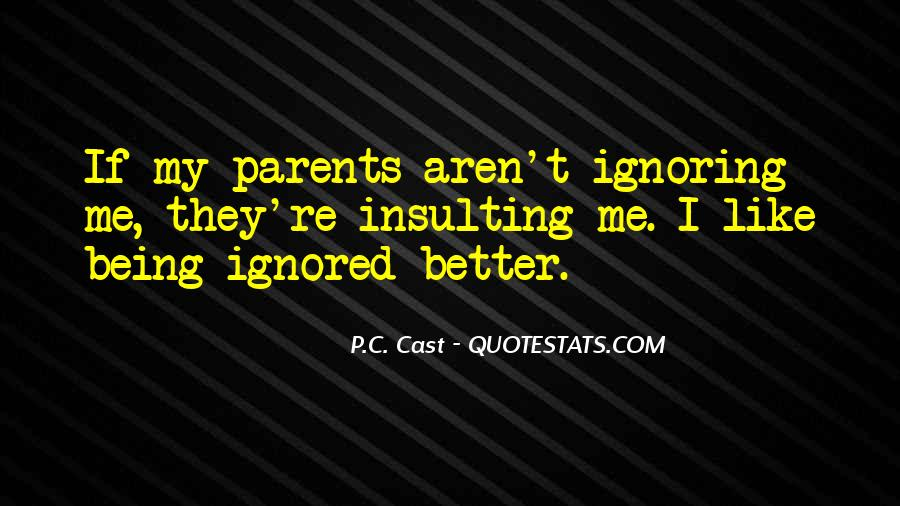 Quotes About Ignored By Someone #26666