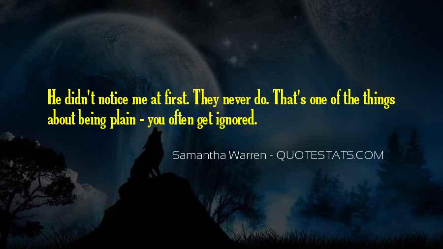 Quotes About Ignored By Someone #78360