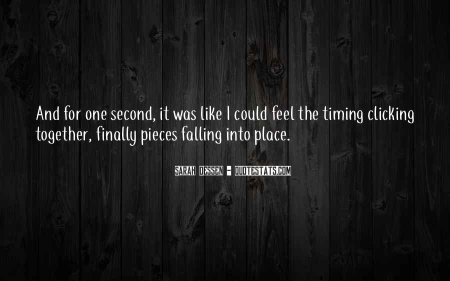 Quotes About Pieces Falling Into Place #1250578