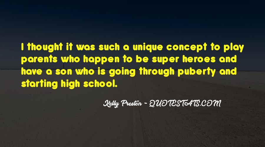 Quotes About Starting High School #1403558