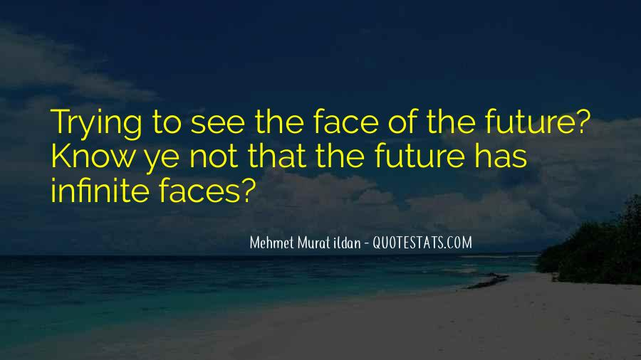 Quotes About Not Know The Future #1034369