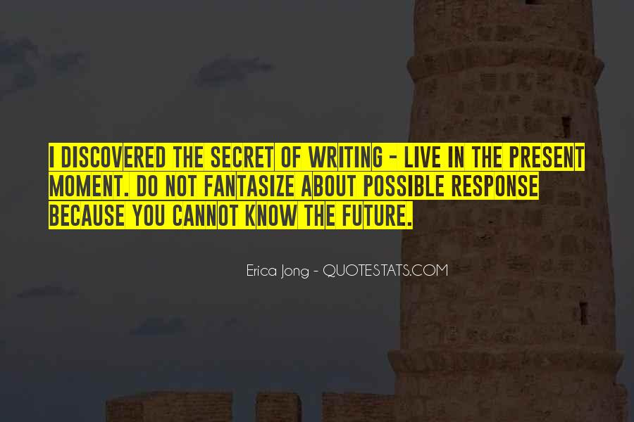 Quotes About Not Know The Future #1051707