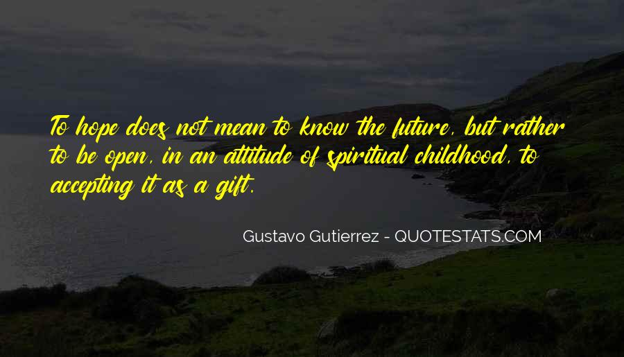 Quotes About Not Know The Future #175085