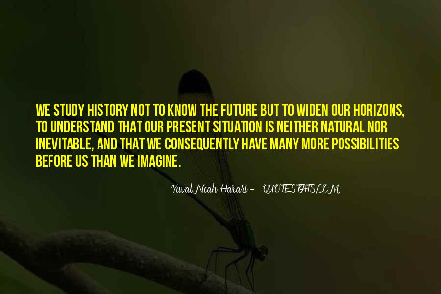 Quotes About Not Know The Future #506209