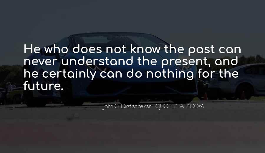 Quotes About Not Know The Future #554372