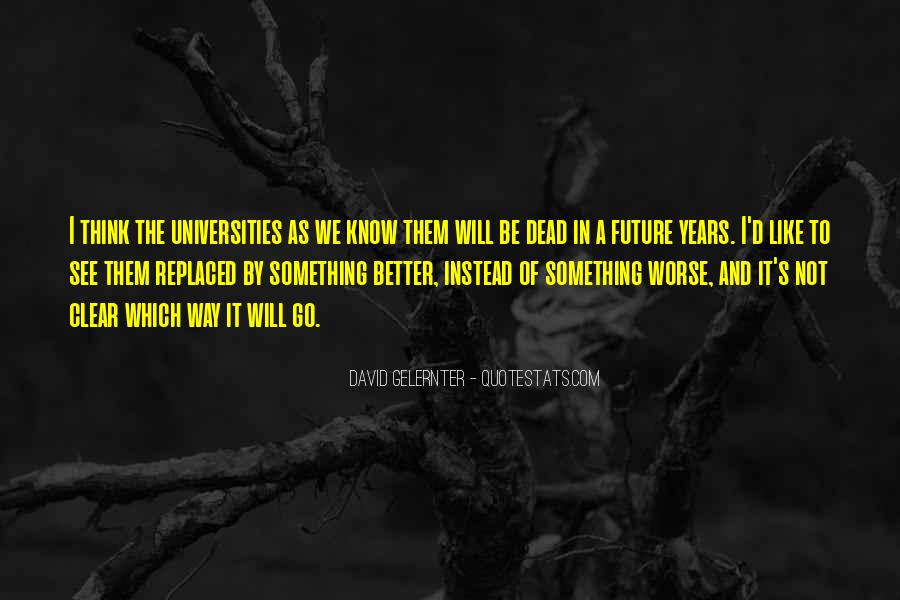Quotes About Not Know The Future #63847