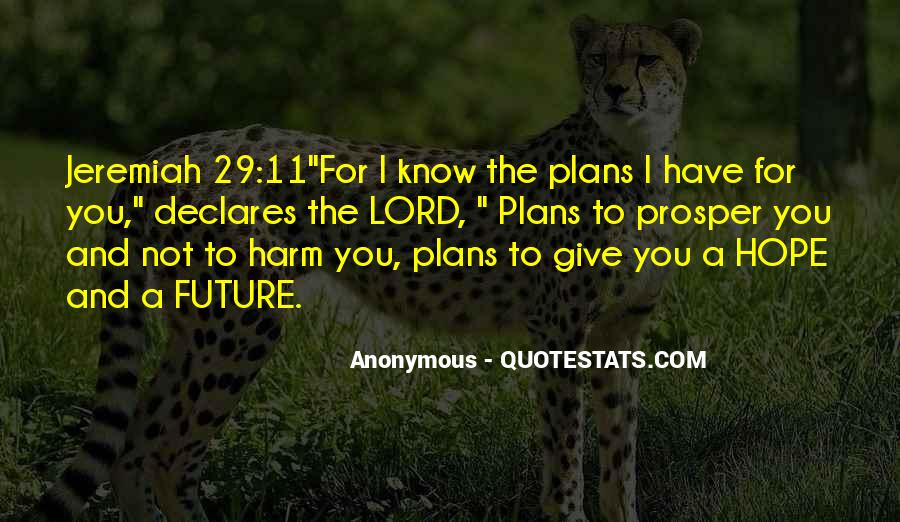 Quotes About Not Know The Future #847657