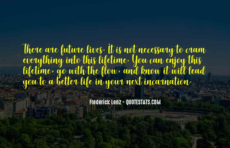 Quotes About Not Know The Future #987789