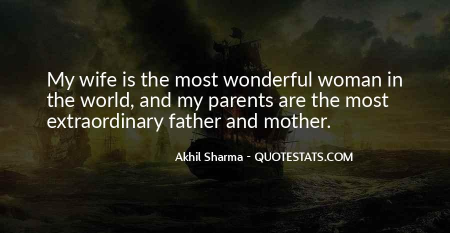 Quotes About Having A Wonderful Father #220644