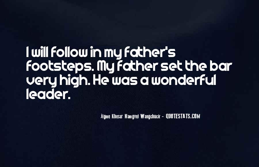 Quotes About Having A Wonderful Father #28310