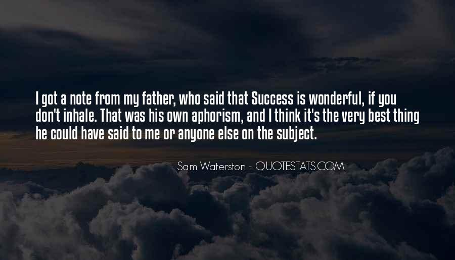 Quotes About Having A Wonderful Father #805338