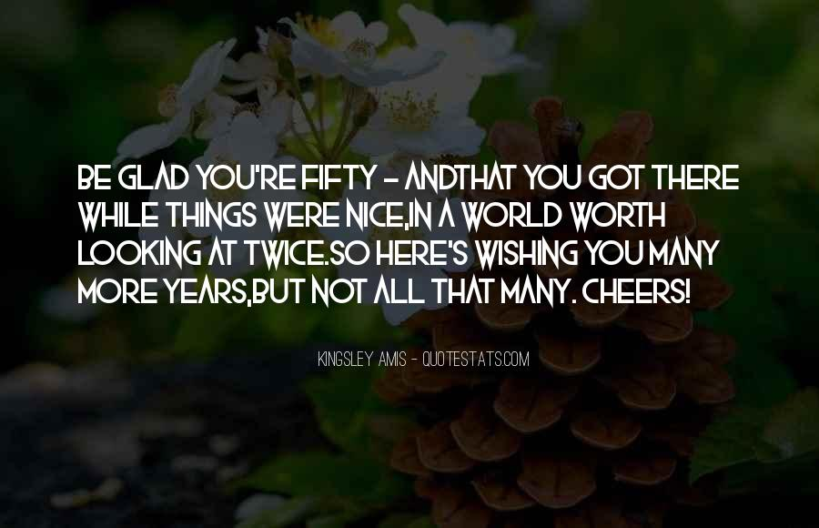 Quotes About Wishing You Were Here #1628773