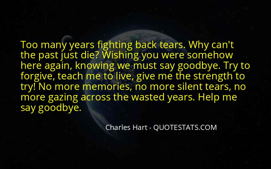 Quotes About Wishing You Were Here #365818