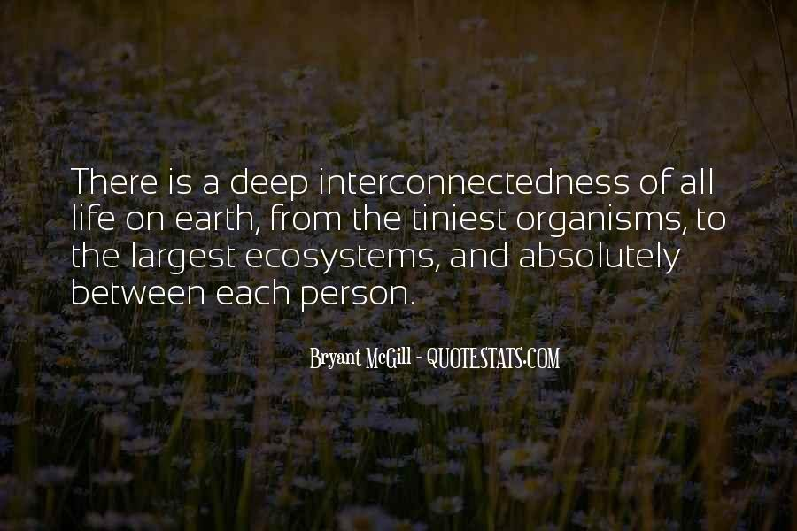 Quotes About Ecosystems #1198069