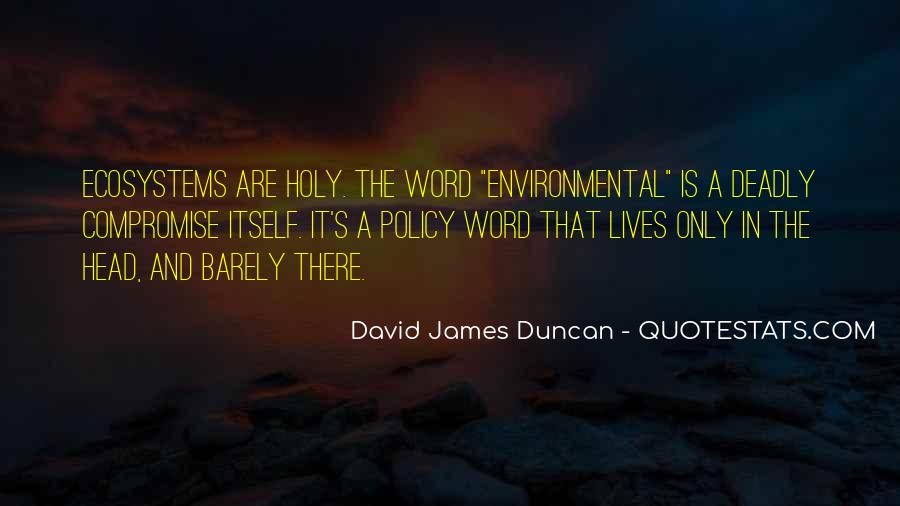 Quotes About Ecosystems #1293192