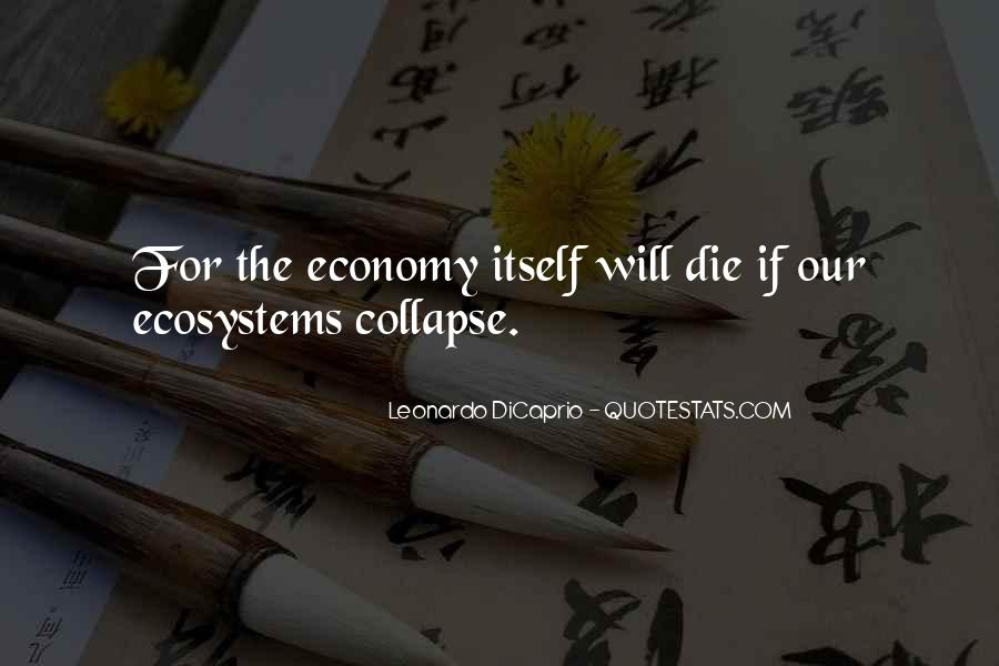 Quotes About Ecosystems #1332295
