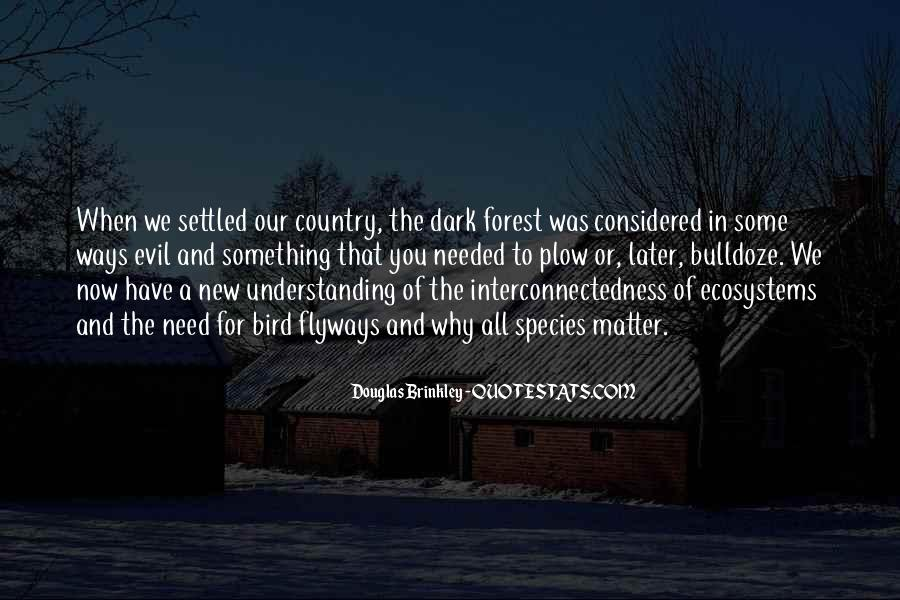Quotes About Ecosystems #201387