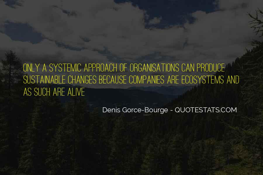 Quotes About Ecosystems #22936