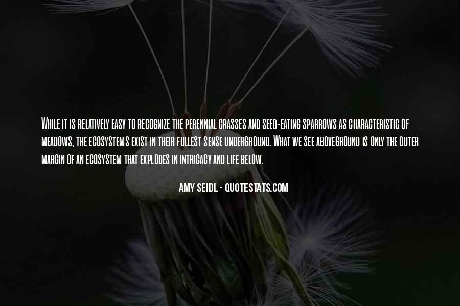 Quotes About Ecosystems #280907