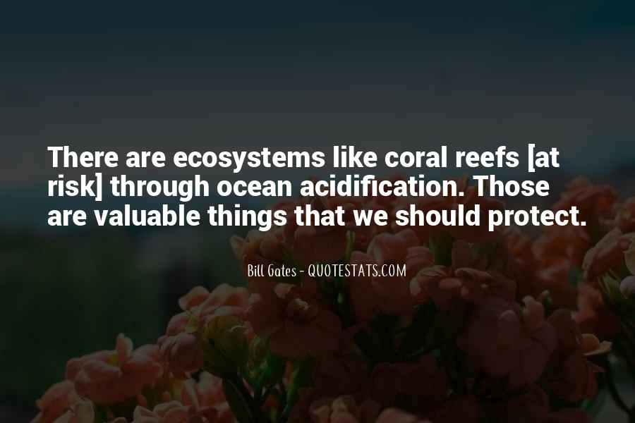 Quotes About Ecosystems #451719