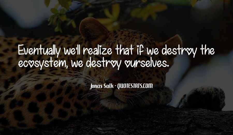 Quotes About Ecosystems #5309
