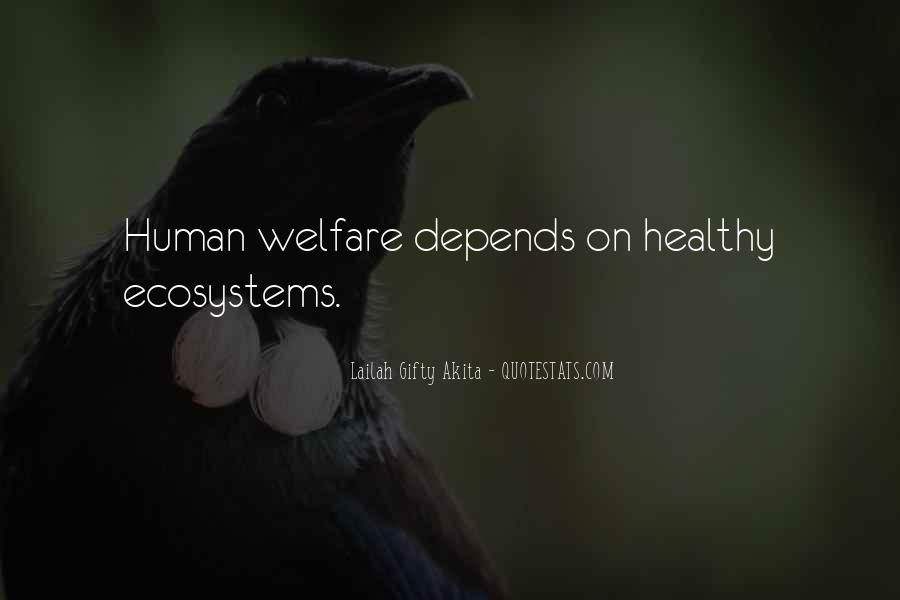Quotes About Ecosystems #535281