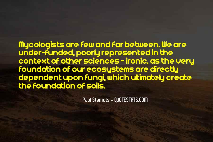 Quotes About Ecosystems #583534