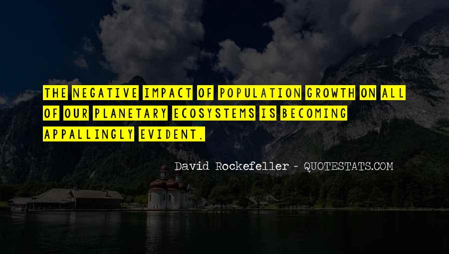 Quotes About Ecosystems #681748