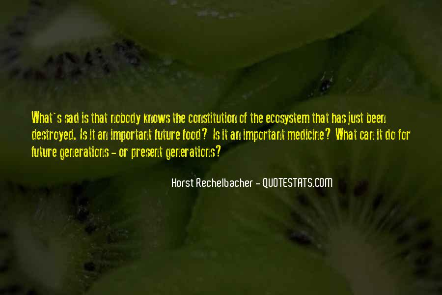 Quotes About Ecosystems #739748