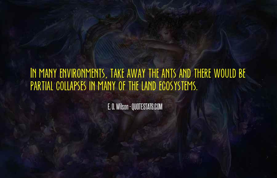 Quotes About Ecosystems #820678