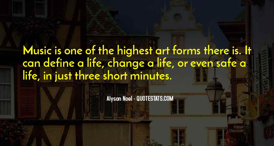 Quotes About How Short Life Can Be #10199