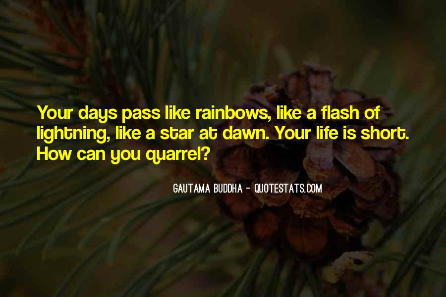 Quotes About How Short Life Can Be #12749