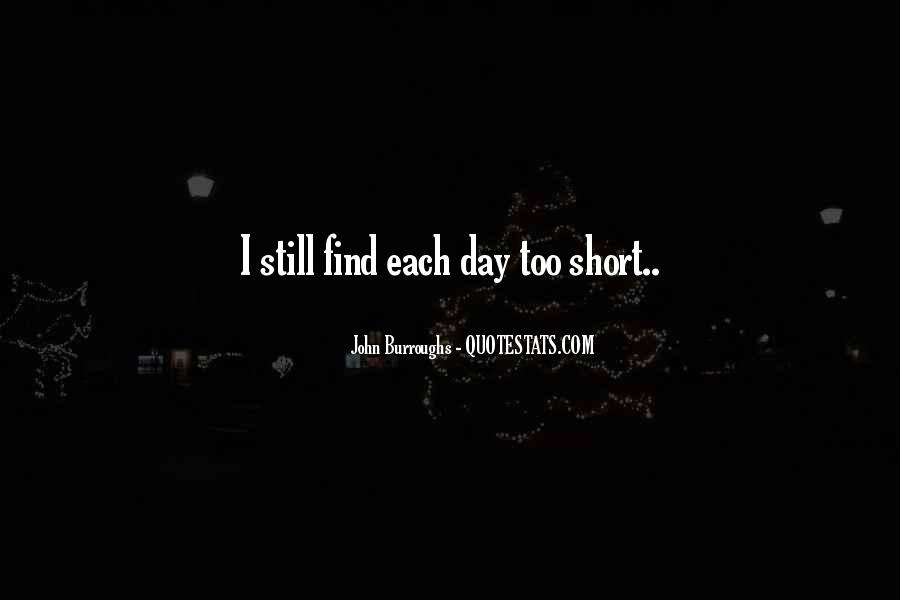 Quotes About How Short Life Can Be #25880