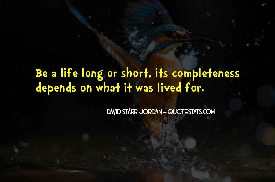 Quotes About How Short Life Can Be #6465