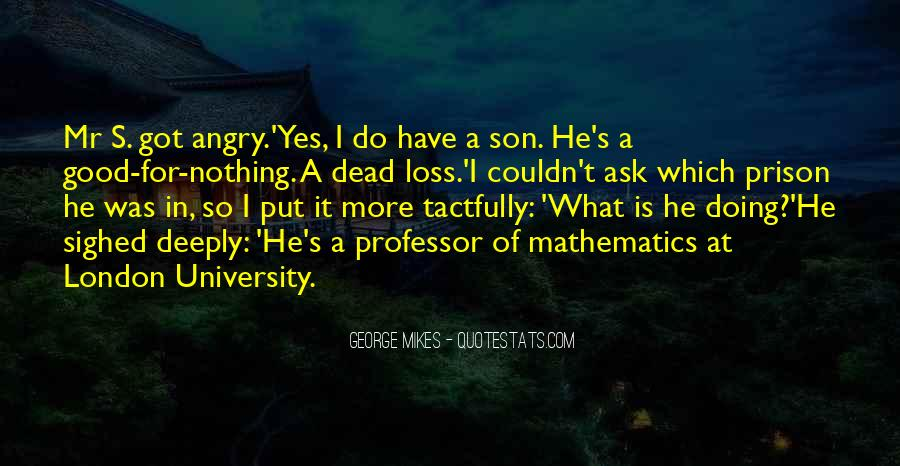 Quotes About Loss Of A Son #1292481